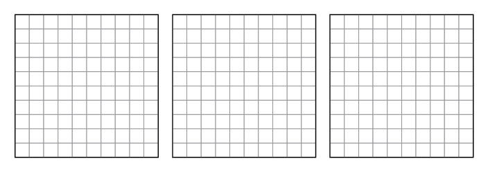 3 empty 10 by 10 grids