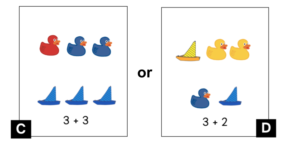C. The top row has a red ducky and 2 blue duckies. The bottom row has 3 blue sailboats. 3 + 3. D. The top row has 1 yellow sailboat and 2 yellow duckies. The bottom row has 1 blue ducky and 1 blue sailboat. 3 + 2.