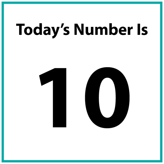 Today's number is 10.
